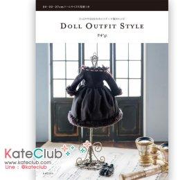 หนังสือสอนตัดชุดตุ๊กตา Doll Outfit Style วิธีเย็บค่อนข้างละเอียดค่ะ **พิมพ์ที่ญี่ปุ่น (มี 1 เล่ม)