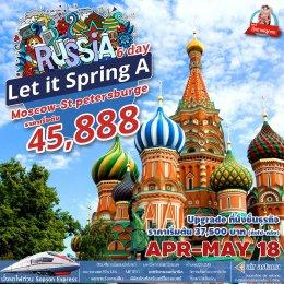 ทัวร์รัสเซีย : Let It Spring A