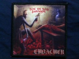 EMBALMER'There was Blood Everywhere' Printed Patch.