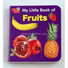 หนังสือภาษาอังกฤษเสริมทักษะชุด Mini Bus: My Little book of Fruits